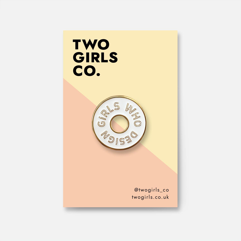 Girls Who Design Enamel Pin