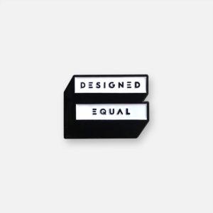 Designed Equal Enamel Pin